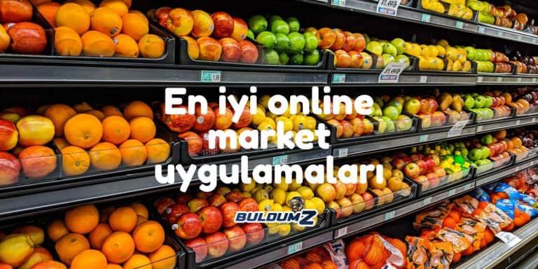 en iyi online market uygulamaları
