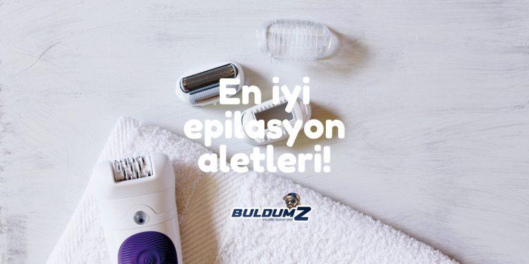en iyi epilasyon aleti