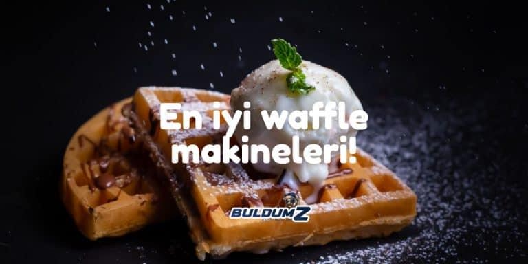 en iyi waffle makineleri