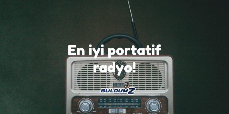 en iyi portatif radyo